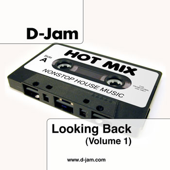 Looking Back (Volume 1) :: Mixed by D-Jam